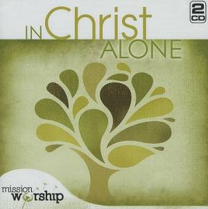 In Christ Alone Worship Disciple Series CD Set