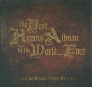 The Best Hymns Album In The World Ever 3CD