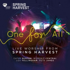 One for All Live Worship from Spring Harvest 2017
