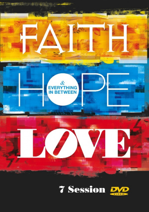 Faith Hope Love And Everything In Be DVD