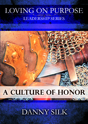 Loving On Purpose: A Culture of Honour DVD