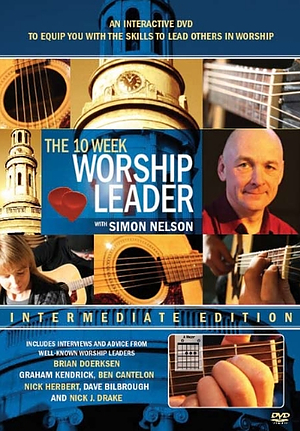 The 10 Week Worship Leader Intermediate Edition DVD