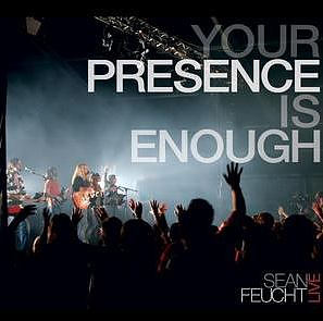 Your Presence Is Enough CD