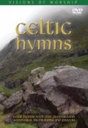 Visions Of Worship - Celtic Hymns DVD
