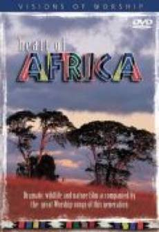 Visions Of Worship - Heart Of Africa DVD