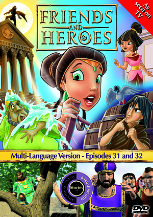 Friends and Heroes Episode 31-32