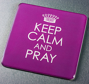 Keep Calm and Pray Magnet
