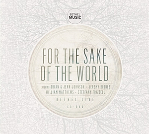 For the Sake of the World Live CD/DVD