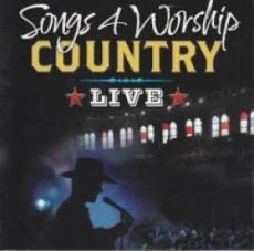 Songs 4 Worship Country Live CD