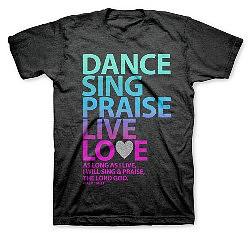 T-Shirt Dance Sing Praise Large