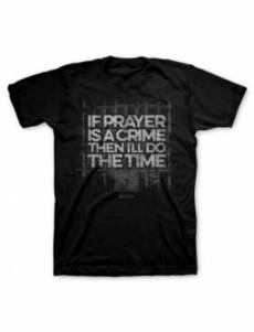 T-Shirt Prayer Crime Adult Large