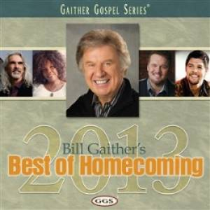 Bill Gaither's Best Of Homecoming 2013 CD