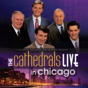The Cathedrals Live in Chicago CD