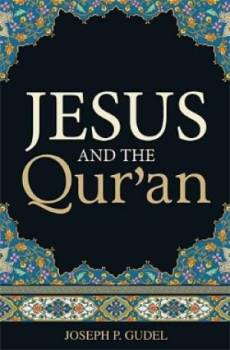 Jesus And The Quran Tracts Pack of 25