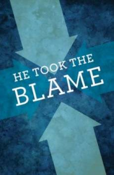 He Took The Blame Tracts