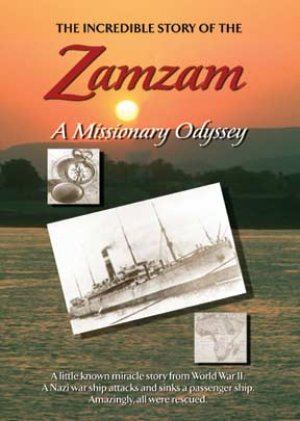 The Incredible Story Of The Zamzam: A Missionary Odyssey DVD