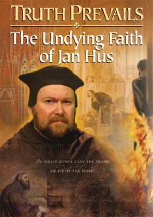 Truth Prevails: The Undying Faith Of Jan Hus DVD