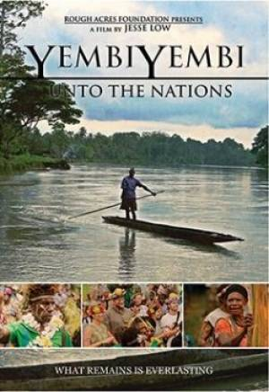 Yembiyembi : Unto The Nations DVD
