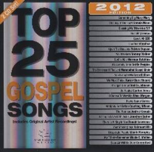 Top 25 Gospel Songs 2012 2 CD's