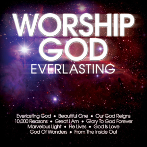 Worship God Everlasting