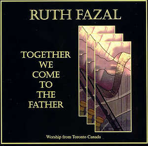 Together We Come To The Father CD
