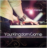 Your Kingdom Come CD