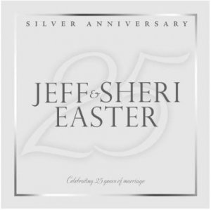 Silver Anniversary: Jeff & Sheri Easter