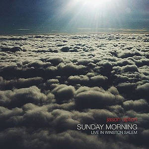 Sunday Morning: Live In Winston Salem CD