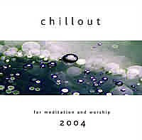 Chillout Meditation And Worship 2004 Cd