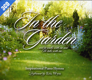 In The Garden: Inspirational Piano Hymns 3CD