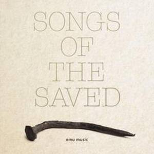 Songs of the Saved CD