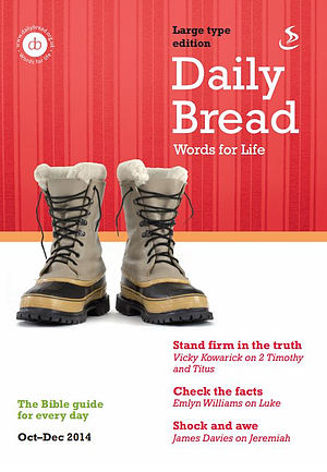 Daily Bread Large Print October - December 2014