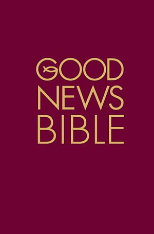 Good News Bible: Burgundy, Hardback