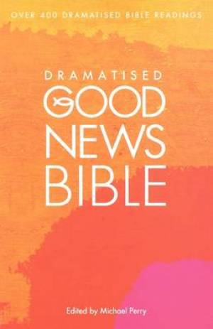 Dramatised Good News Bible