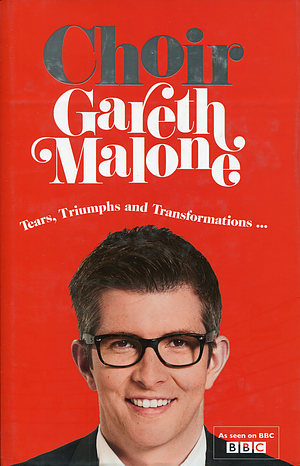 Gareth Malone's Choir