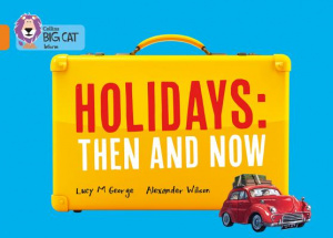 Holidays: Then and Now