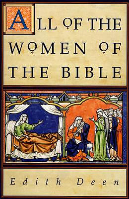All of the Women of the Bible: 316 Concise Biographies