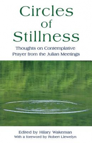Circles of Stillness: Thoughts on Contemplative Prayer from the