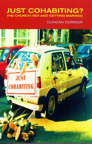 Just Cohabiting: A Christian Re-evaluation of Living Together