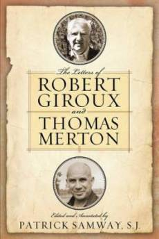 The Letters of Robert Giroux and Thomas Merton