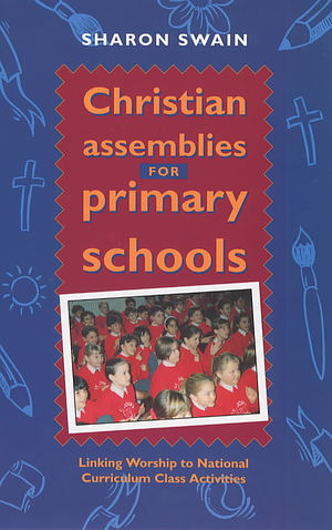 Christian Assemblies For Primary Schools