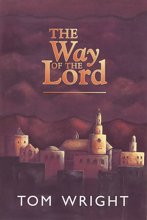 The Way of the Lord