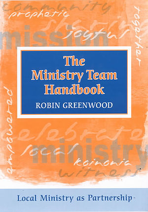The Ministry Team Handbook: Local Ministry as Partnership