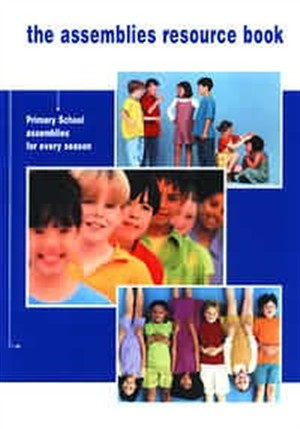 The Assemblies Resource Book: