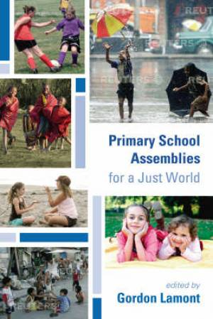 Primary School Assemblies for a Just World