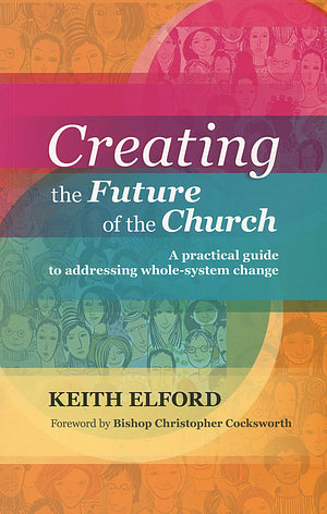 Creating the Future of Church