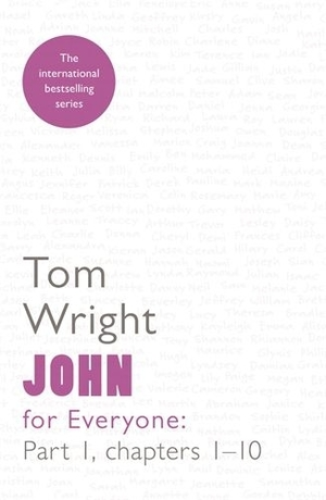 John for Everyone Part 1 : Chapters 1-10