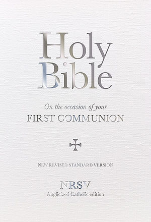 NSRV First Communion Bible: Anglicised Catholic Edition