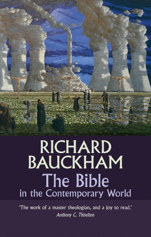 The Bible in the Contemporary World: Exploring texts and contexts - then and now