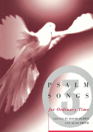 Psalm Songs : V. 3. Ordinary Time